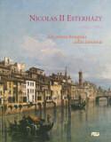Nicolas II Esterhazy, 1765-1833, un prince hongrois collectionneur -