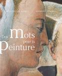 Des mots pour la peinture - Jean-Pierre Aubrit et Bernard Gendrel