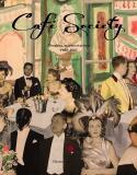 Café Society, Mondains, mécènes et artistes 1920-1960 - Thierry Coudert