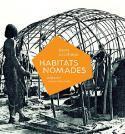 Habitats nomades - Denis Couchaux