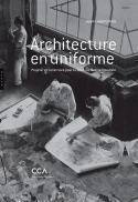 Architecture en uniforme - Jean-Louis Cohen