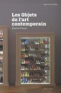 Les objets de l'art contemporain - Karine Tissot