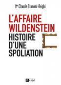 L'affaire Wildenstein, histoire d'une spoliation - Claude Dumont-Beghi