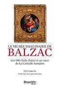 Le musée imaginaire de Balzac - Yves Gagneux