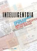 Intelligentsia - Sous la direction de Véronique Jobert et Lorraine de Meaux