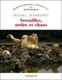 Versailles, ordre et chaos - Michel Jeanneret