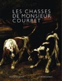 Les Chasses de Monsieur Courbet - Collectif