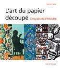 L'art du papier découpé - Felicitas Oehler