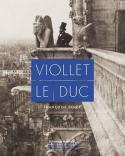 Viollet-le-Duc - Françoise Bercé