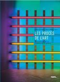 Les procès de l'art - Céline Delavaux et Marie-Hélène Vignes