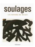 Soulages. Les papiers du musée - Pierre Encrevé