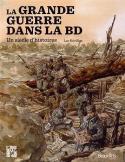 La Grande Guerre dans la BD - Luc Révillon