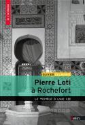 Pierre Loti à Rochefort - Olivier Delahaye