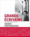 Grands écrivains. Les auteurs célèbres vus par de grands photographes - Collectif