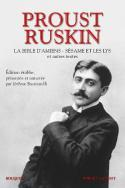 Proust Ruskin - Edition établie par Jérôme Bastianelli