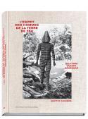L'esprit des hommes de la Terre de Feu, Selk'nam, Yamana, Kawesqar - Martin Gusinde