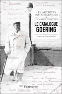 Le catalogue Goering - Par les Archives diplomatiques et Jean-Marc Dreyfus