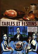 Tables et festins - Sous la direction d'Alain Tapié