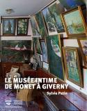 Le musée intime de Monet à Giverny - Sylvie Patin