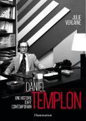 Daniel Templon, une histoire d'art contemporain - Julie Verlaine