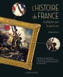 L'Histoire de France expliquée par la peinture - Guillaume Picon