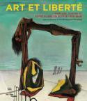Art et liberté. Rupture, guerre et surréalisme en Egypte 1938-1948 - sous la direction de Sam Bardaouil et Till Fellrath