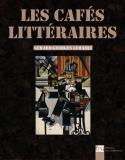 Les cafés littéraires - Gérard-Georges Lemaire