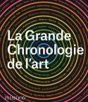 La Grande chronologie de l'art - Collectif