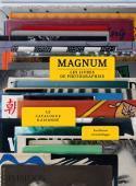 Magnum, les livres de photographies - Fred Ritchin et Carole Naggar,