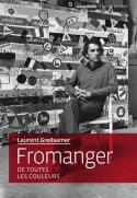 Fromanger, de toutes les couleurs - xLaurent Greilsamer