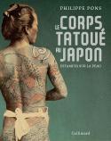 Le corps tatoué au Japon - Philippe Pons