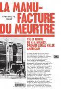 La Manufacture du meurtre - Alexandra Midal
