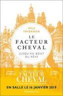 Le Facteur Cheval, jusqu'au bout du rêve - Nils Tavernier