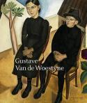 Gustave Van de Woestyne - Robert Hoozee et Cathérine Verleysen